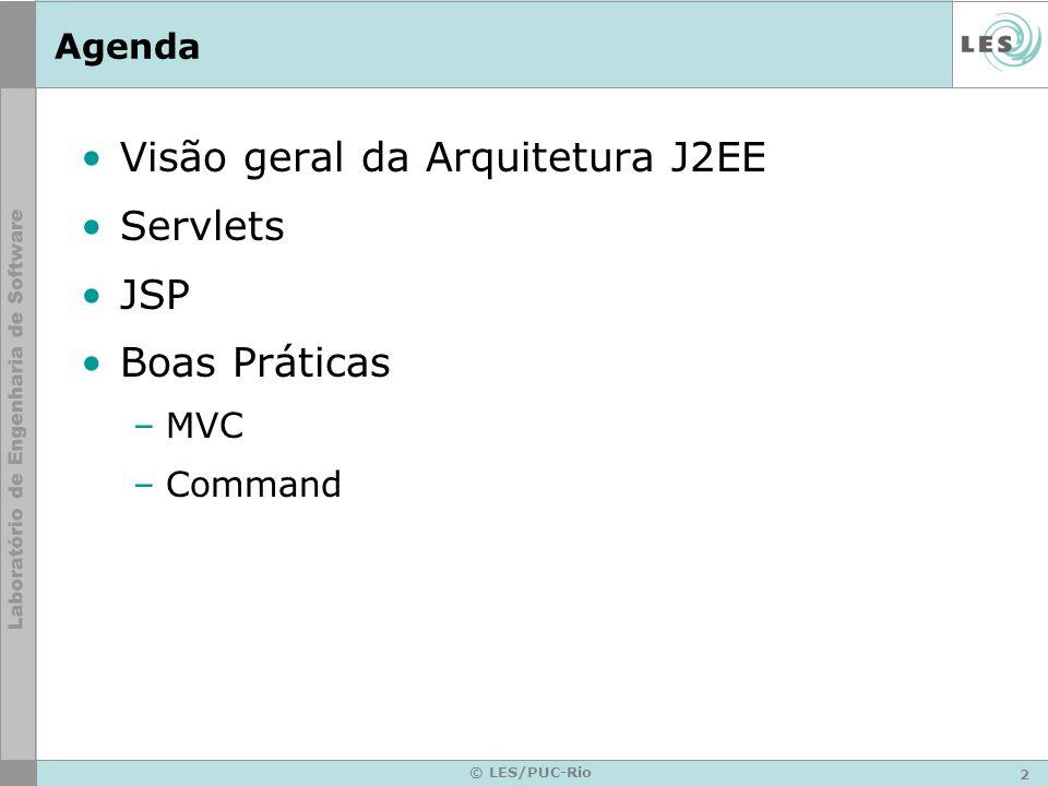 Visão geral da Arquitetura J2EE Servlets JSP Boas Práticas