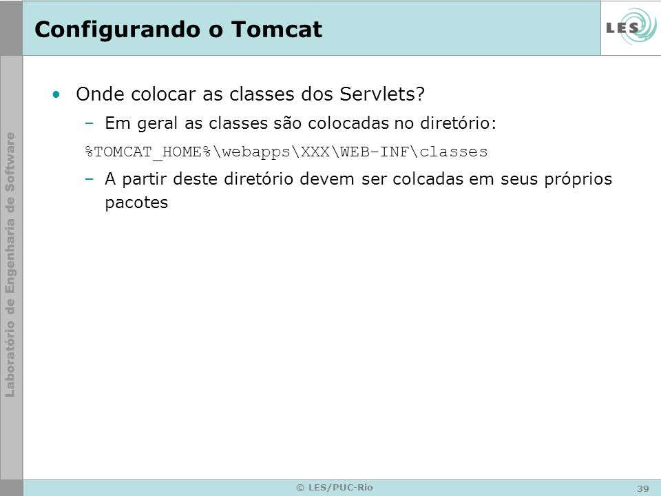 Configurando o Tomcat Onde colocar as classes dos Servlets