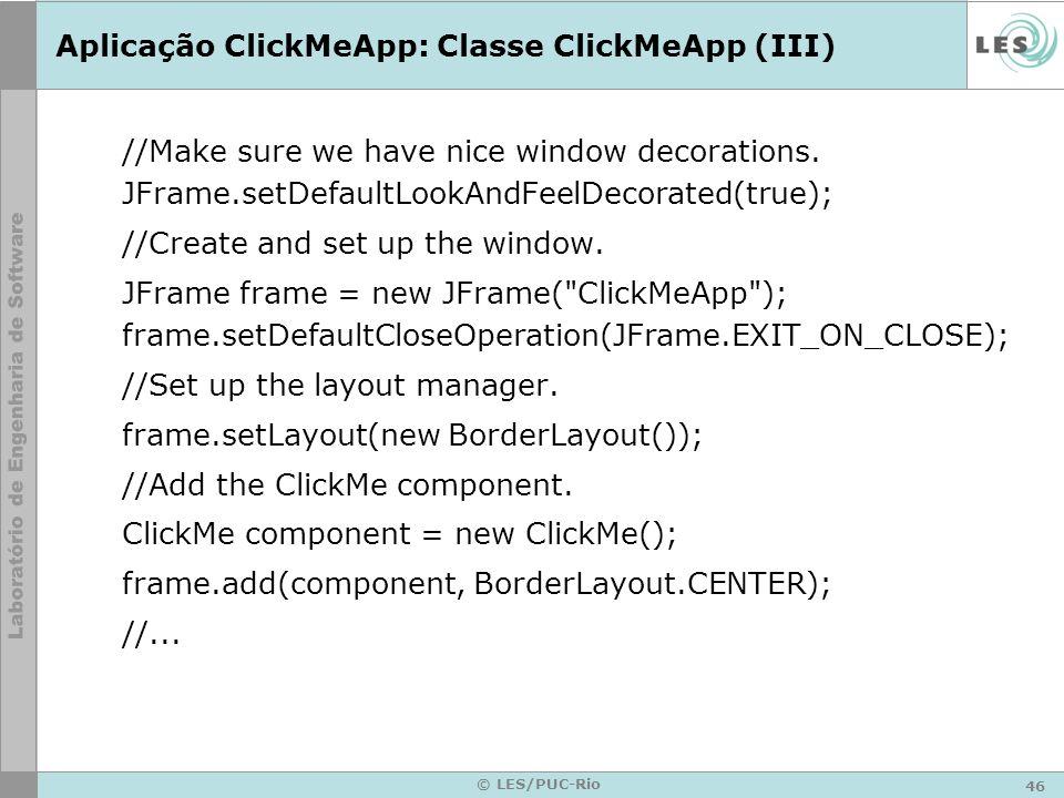 Aplicação ClickMeApp: Classe ClickMeApp (III)