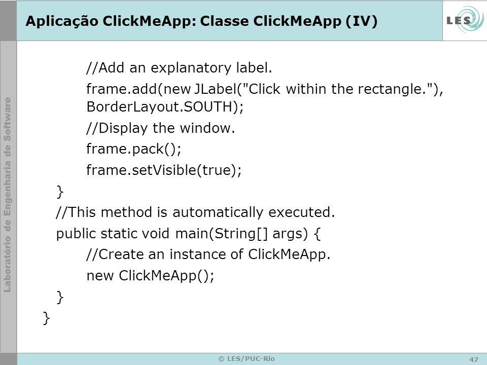 Aplicação ClickMeApp: Classe ClickMeApp (IV)