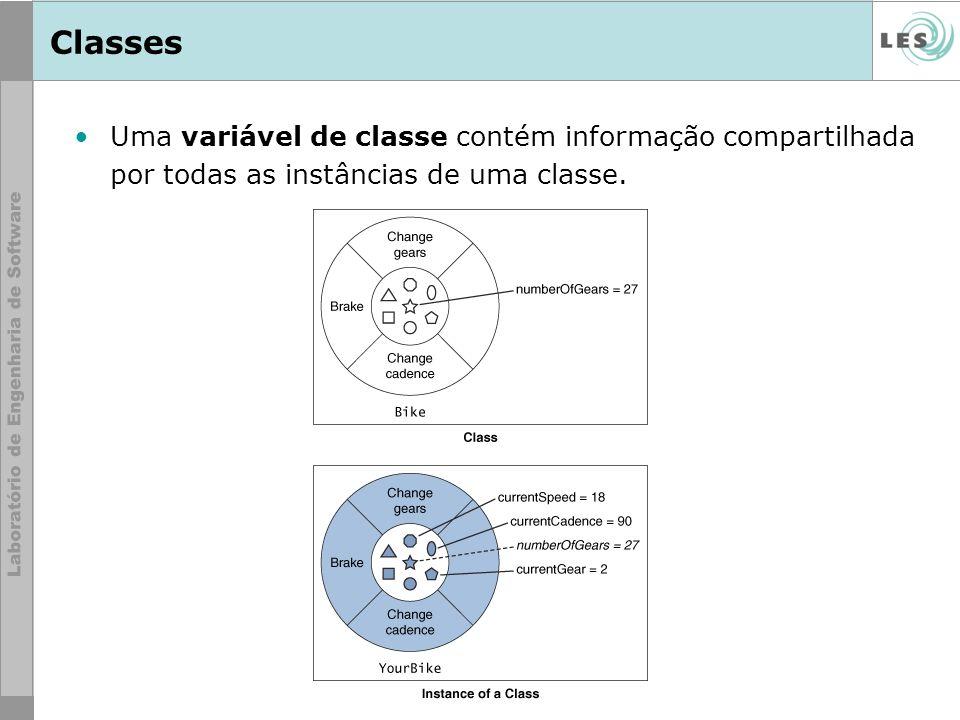 Classes Uma variável de classe contém informação compartilhada por todas as instâncias de uma classe.