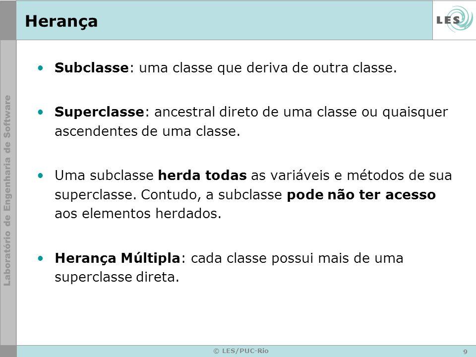 Herança Subclasse: uma classe que deriva de outra classe.