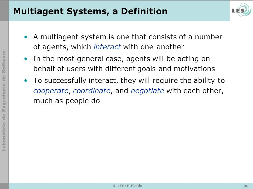 Multiagent Systems, a Definition