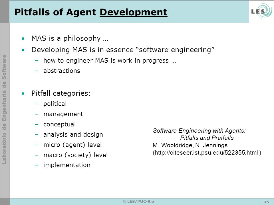 Pitfalls of Agent Development