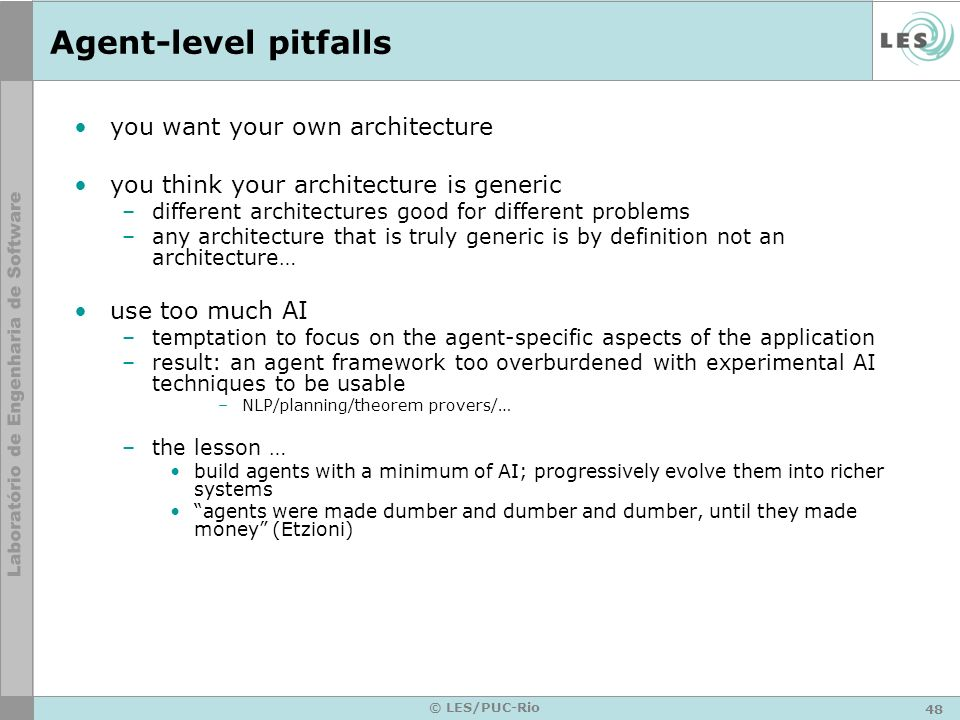 Agent-level pitfalls you want your own architecture