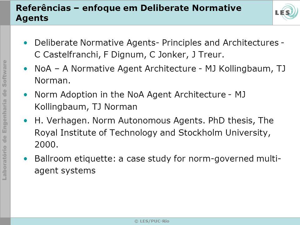 Referências – enfoque em Deliberate Normative Agents