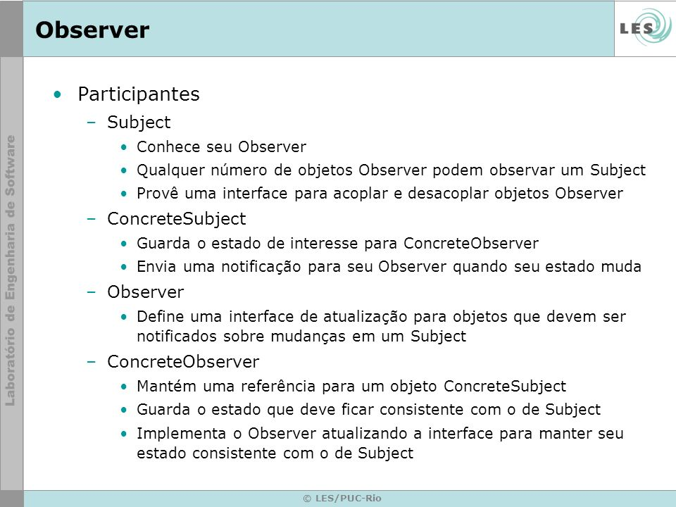 Observer Participantes Subject ConcreteSubject Observer