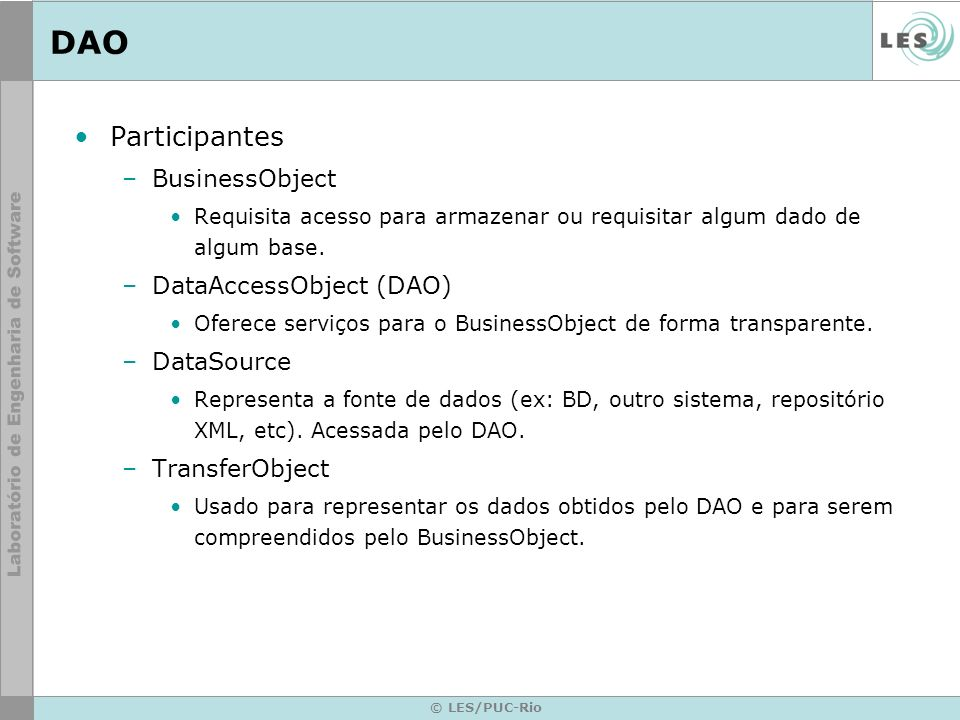 DAO Participantes BusinessObject DataAccessObject (DAO) DataSource