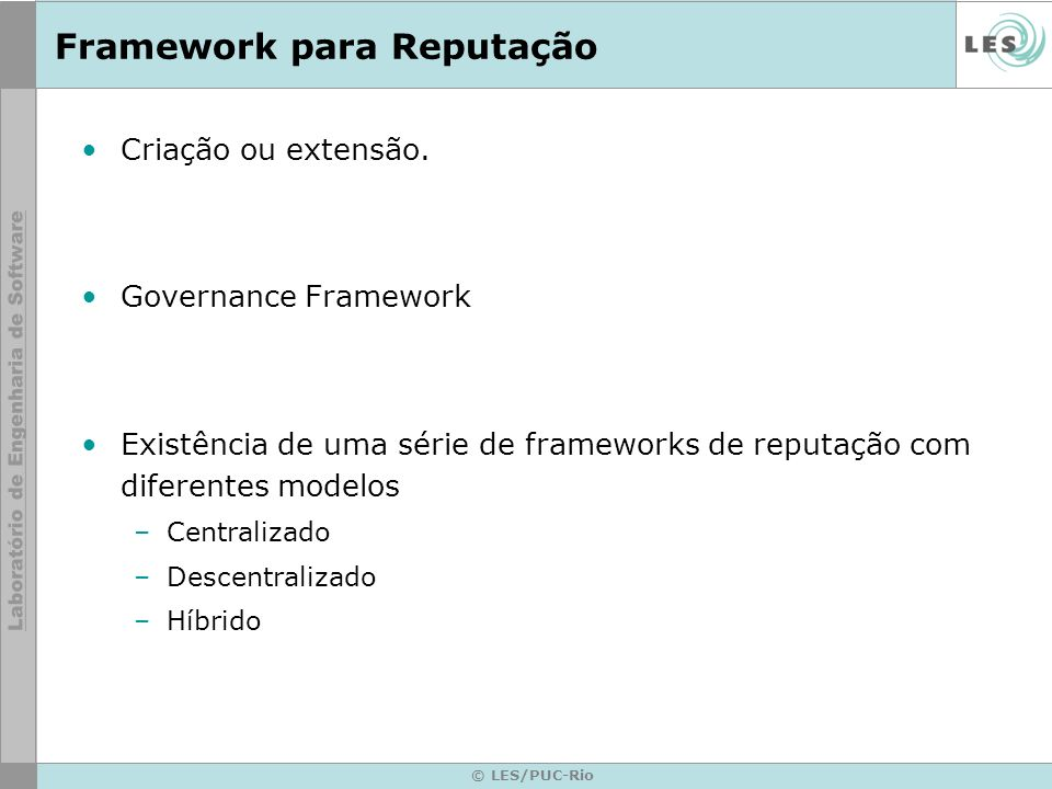 Framework para Reputação