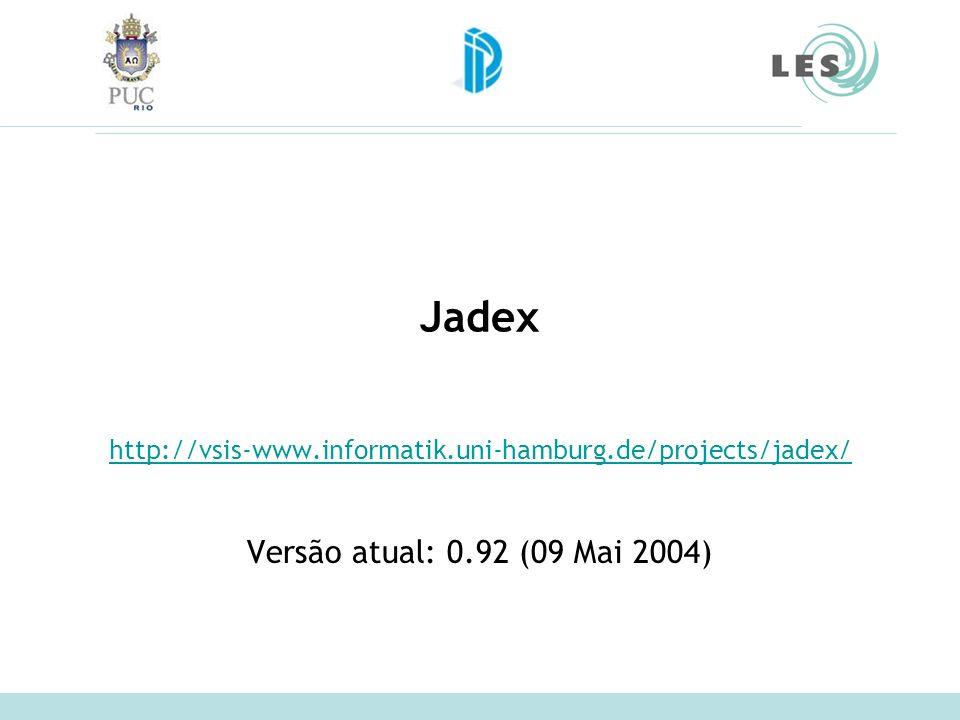 Jadex Versão atual: 0.92 (09 Mai 2004)