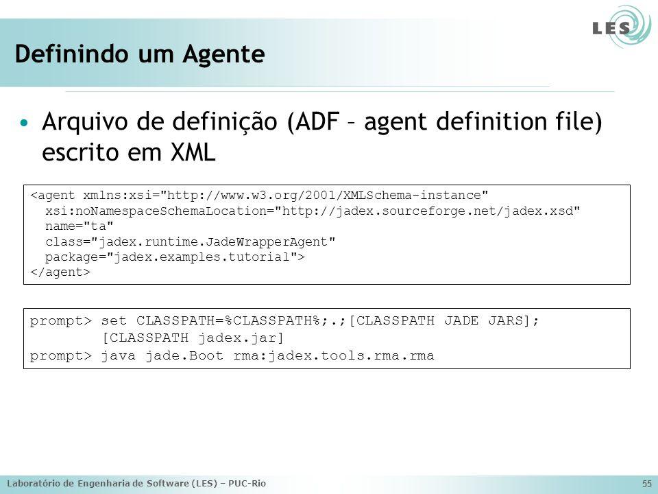 Arquivo de definição (ADF – agent definition file) escrito em XML