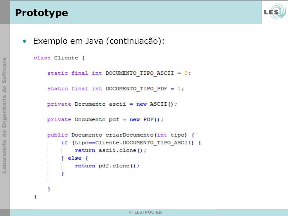 Prototype Exemplo em Java (continuação): © LES/PUC-Rio