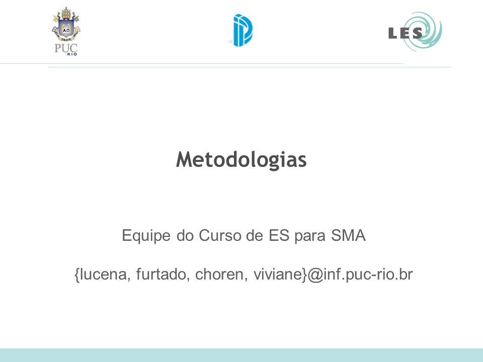 Metodologias Equipe do Curso de ES para SMA