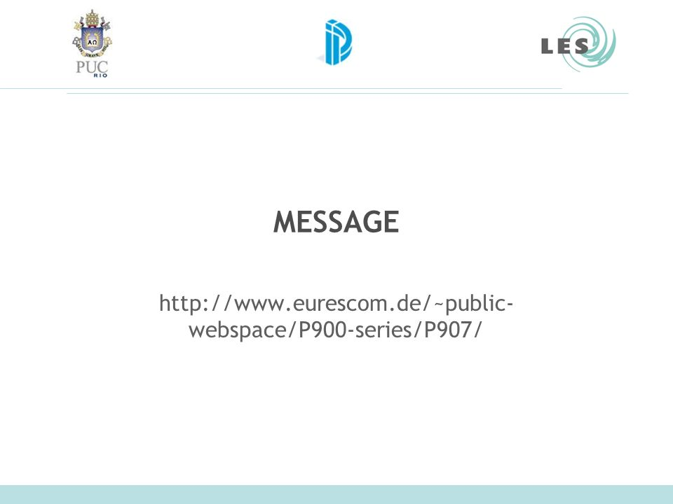 MESSAGE http://www.eurescom.de/~public-webspace/P900-series/P907/