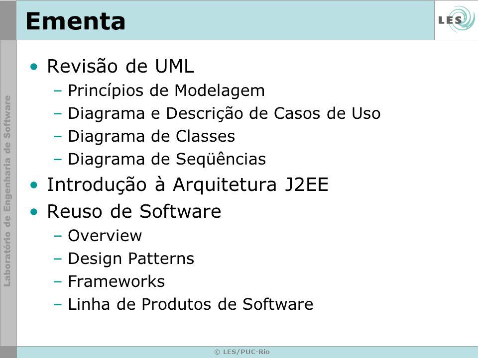 Ementa Revisão de UML Introdução à Arquitetura J2EE Reuso de Software