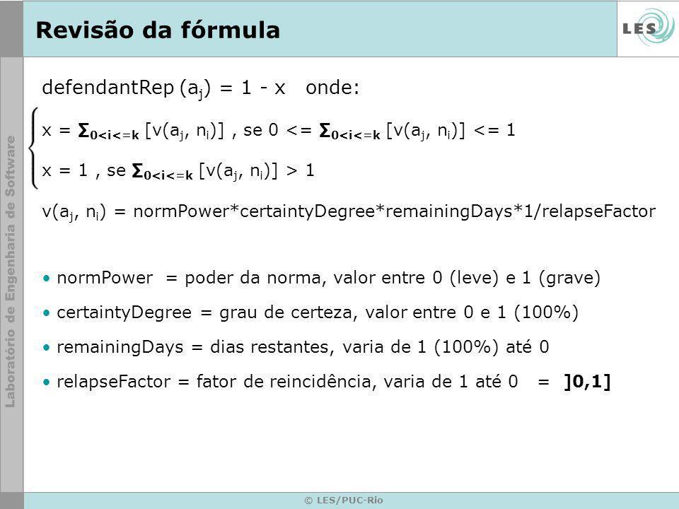 Revisão da fórmula defendantRep (aj) = 1 - x onde: