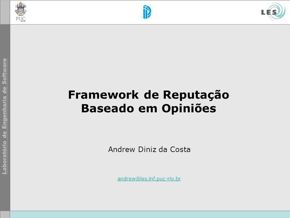 Framework de Reputação Baseado em Opiniões
