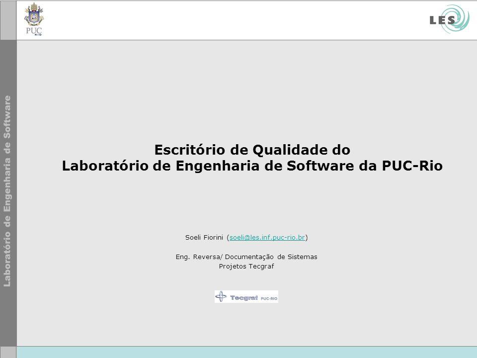 Escritório de Qualidade do Laboratório de Engenharia de Software da PUC-Rio