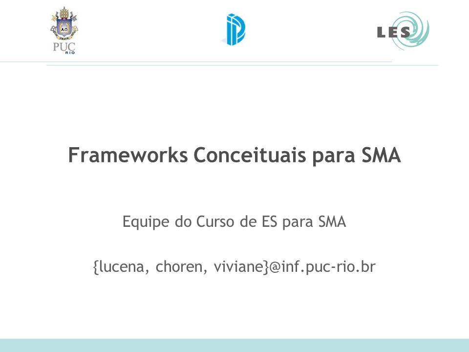 Frameworks Conceituais para SMA