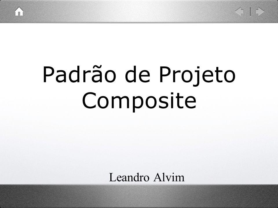 Padrão de Projeto Composite