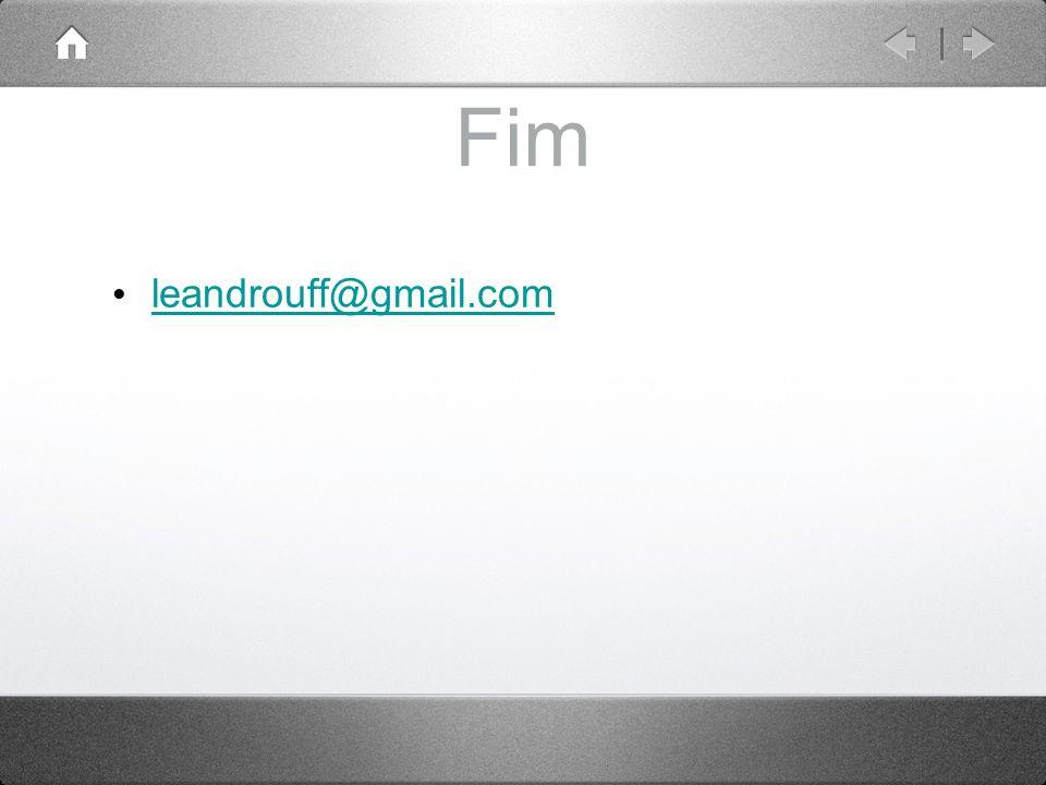 Fim leandrouff@gmail.com