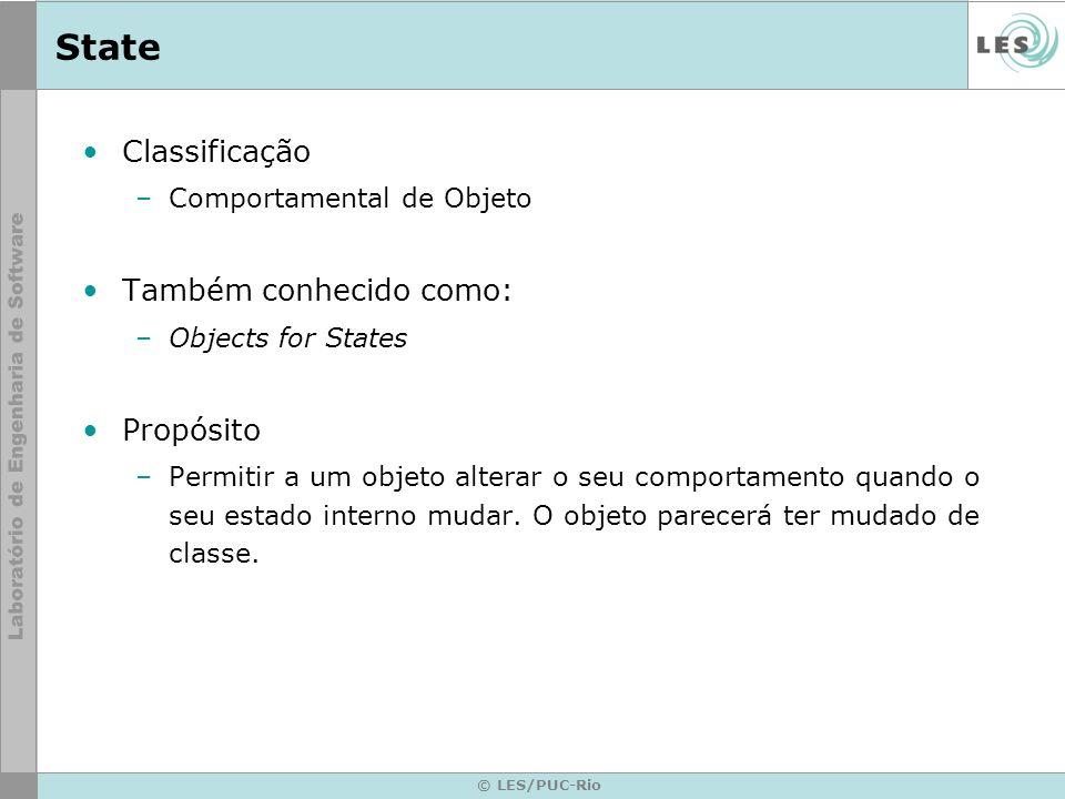 State Classificação Também conhecido como: Propósito