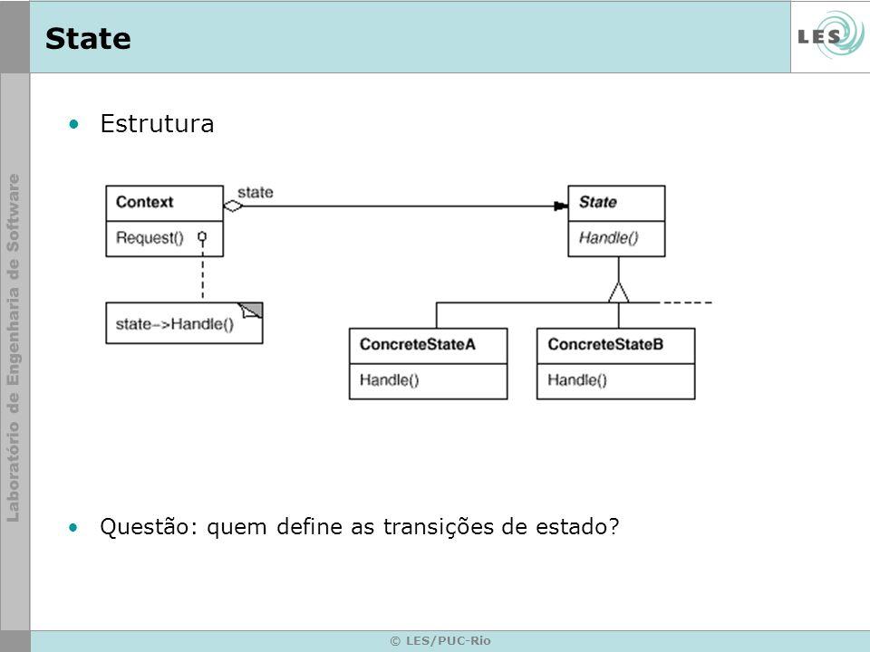State Estrutura Questão: quem define as transições de estado