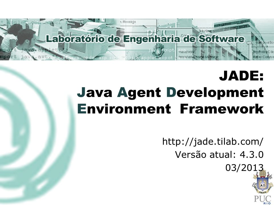 JADE: Java Agent Development Environment Framework