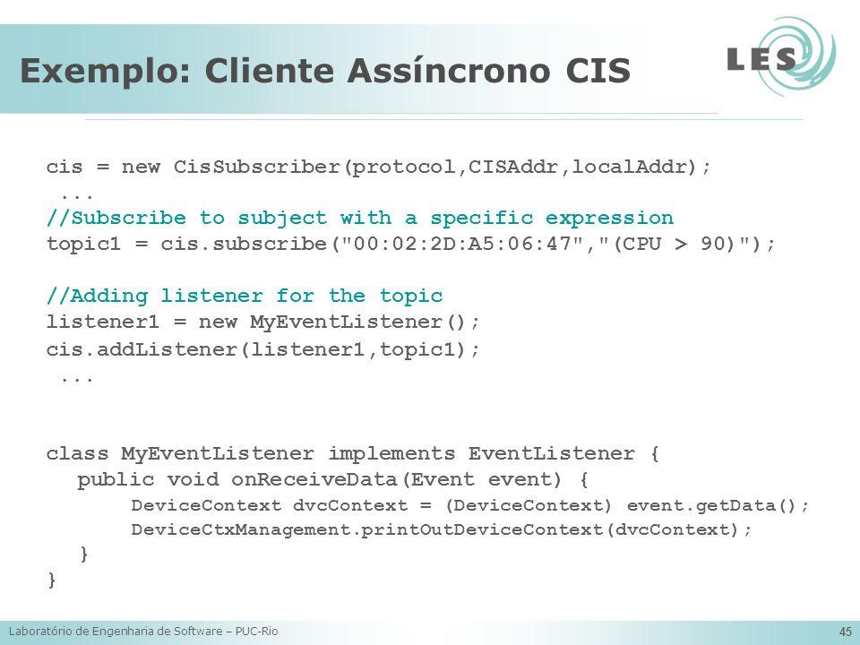 Exemplo: Cliente Assíncrono CIS