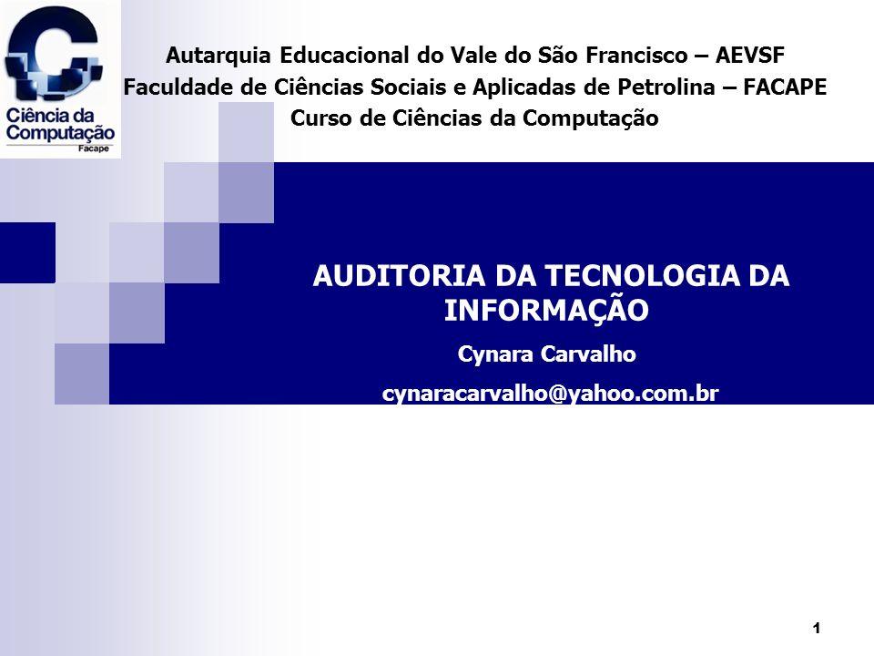 AUDITORIA DA TECNOLOGIA DA INFORMAÇÃO
