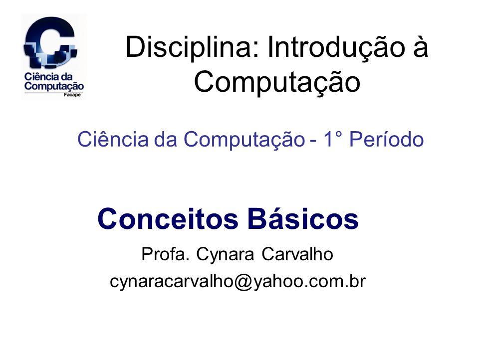 Disciplina: Introdução à Computação