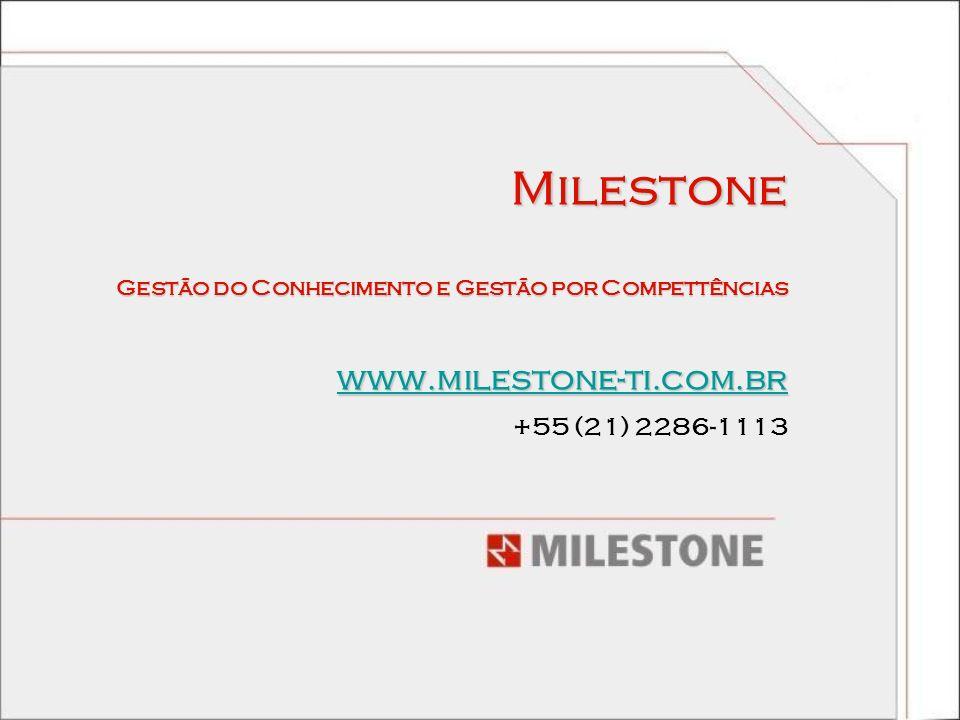 Milestone www.milestone-ti.com.br +55 (21) 2286-1113