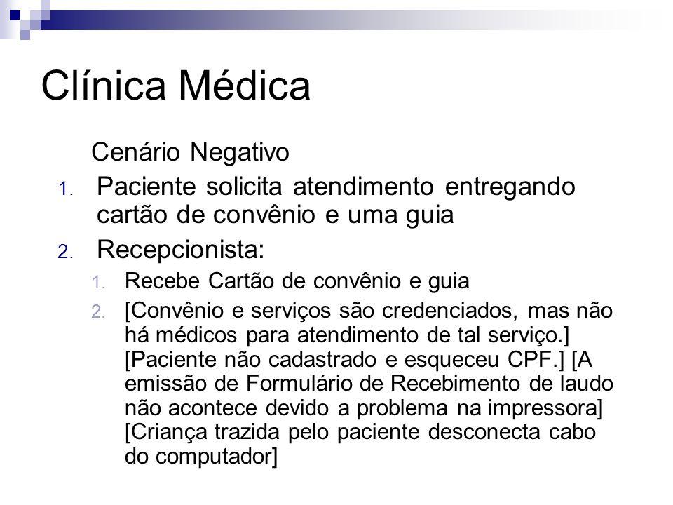 Clínica Médica Cenário Negativo
