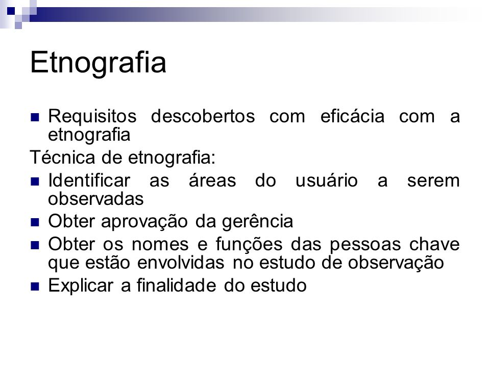 Etnografia Requisitos descobertos com eficácia com a etnografia