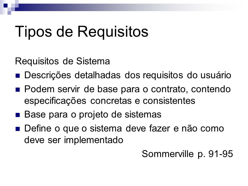 Tipos de Requisitos Requisitos de Sistema