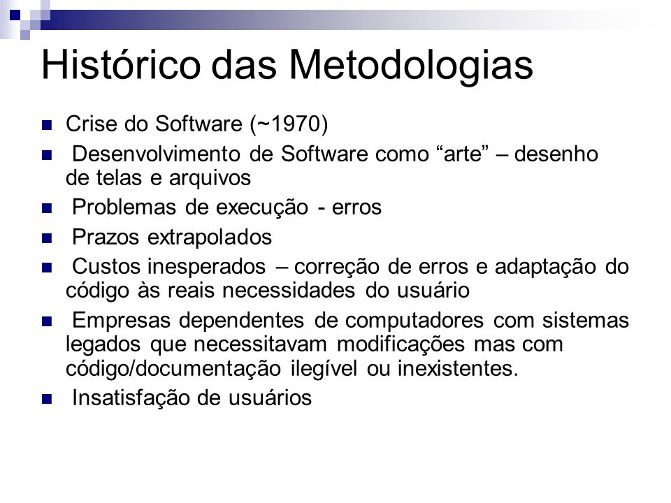 Histórico das Metodologias