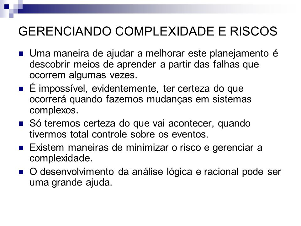 GERENCIANDO COMPLEXIDADE E RISCOS