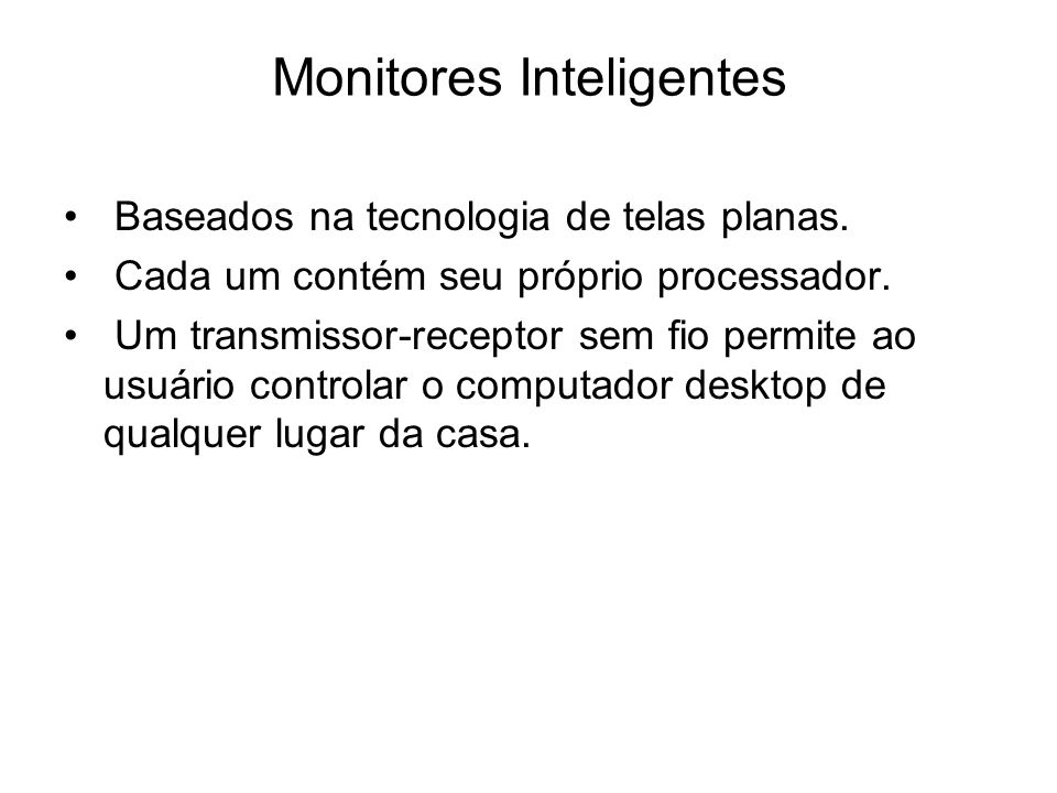 Monitores Inteligentes