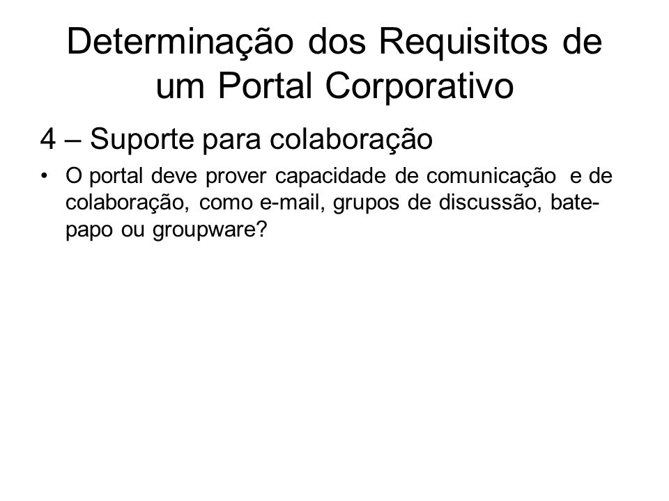 Determinação dos Requisitos de um Portal Corporativo
