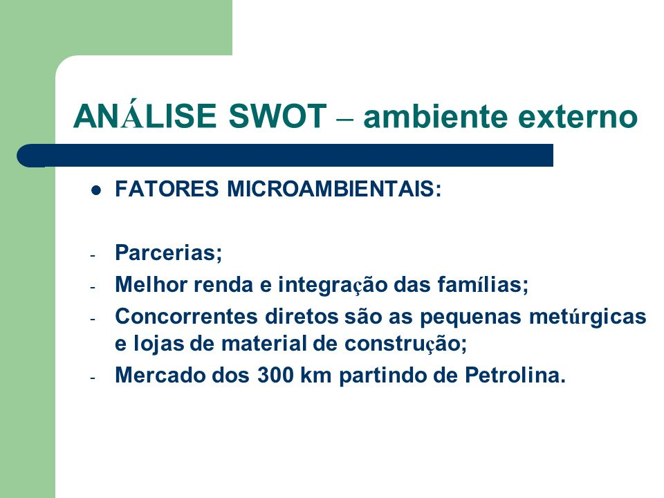 ANÁLISE SWOT – ambiente externo