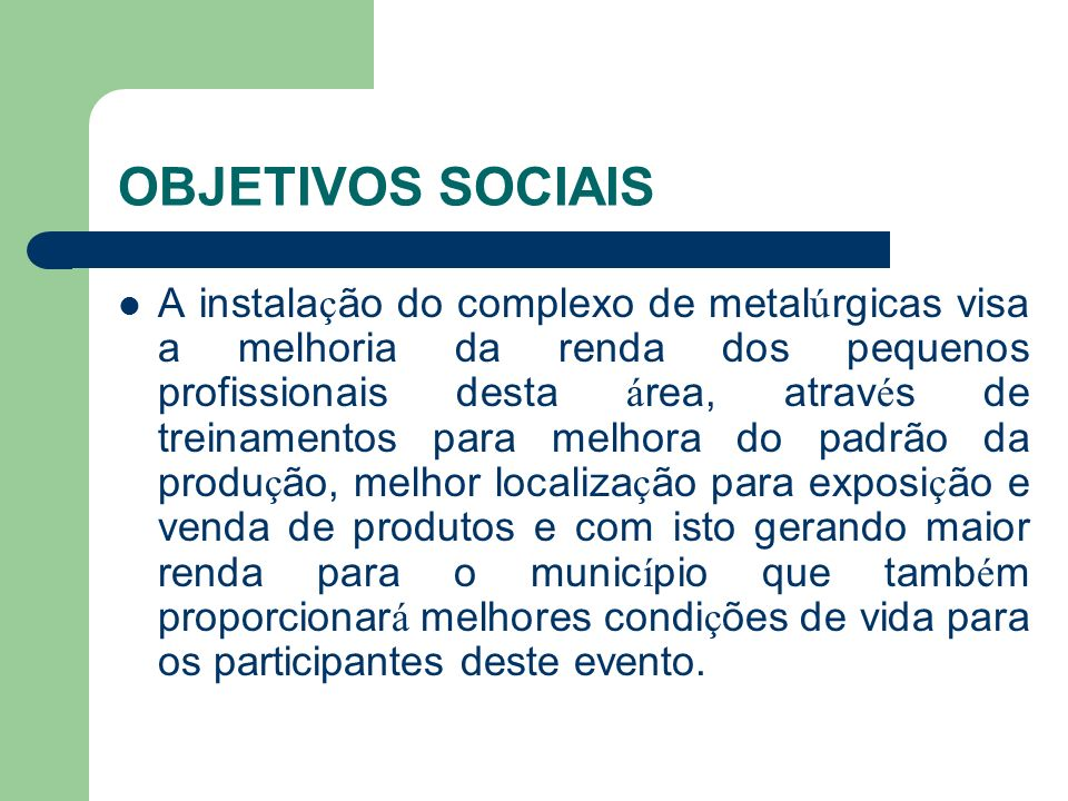 OBJETIVOS SOCIAIS