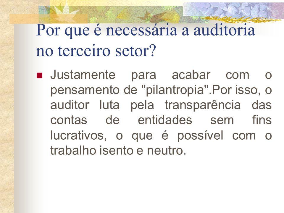 Por que é necessária a auditoria no terceiro setor