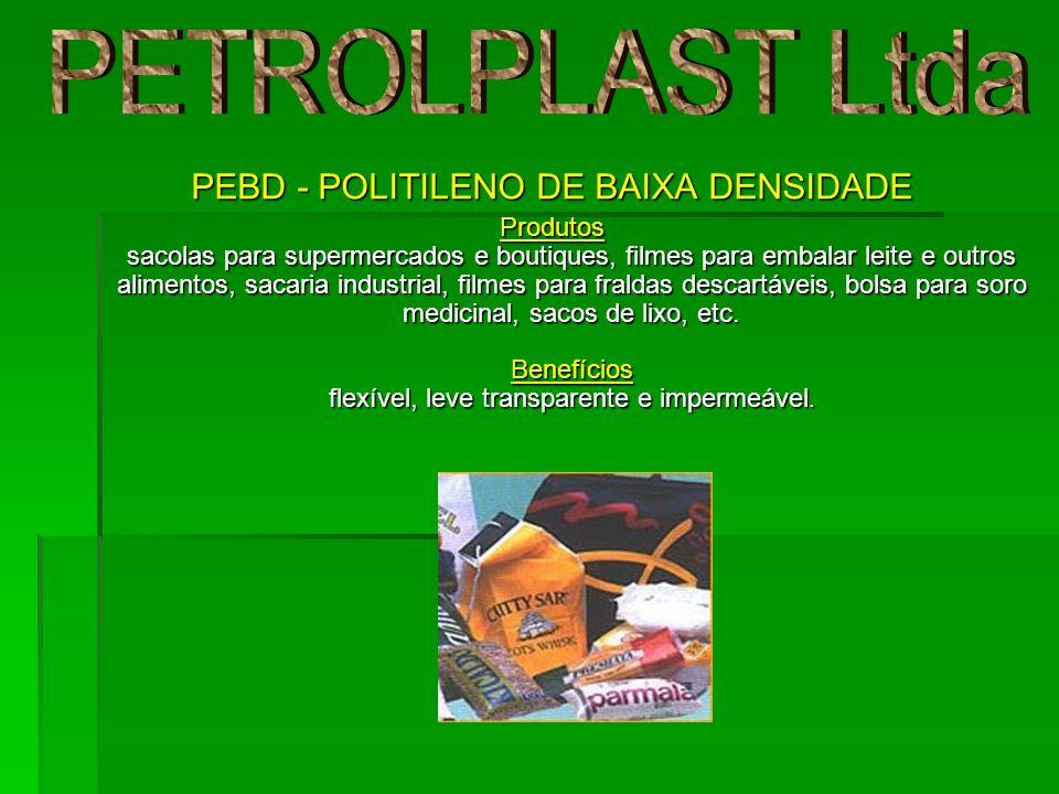 PEBD - POLITILENO DE BAIXA DENSIDADE