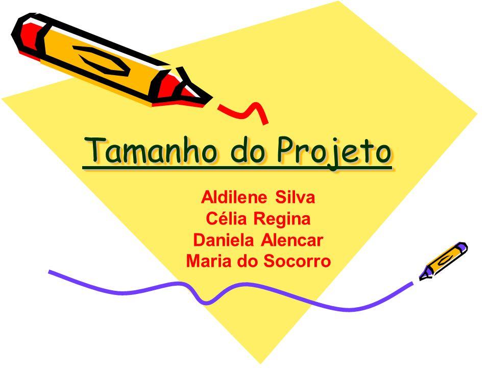 Aldilene Silva Célia Regina Daniela Alencar Maria do Socorro
