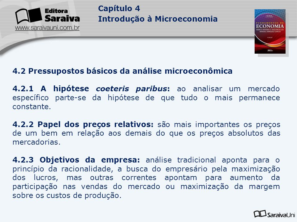 4.2 Pressupostos básicos da análise microeconômica