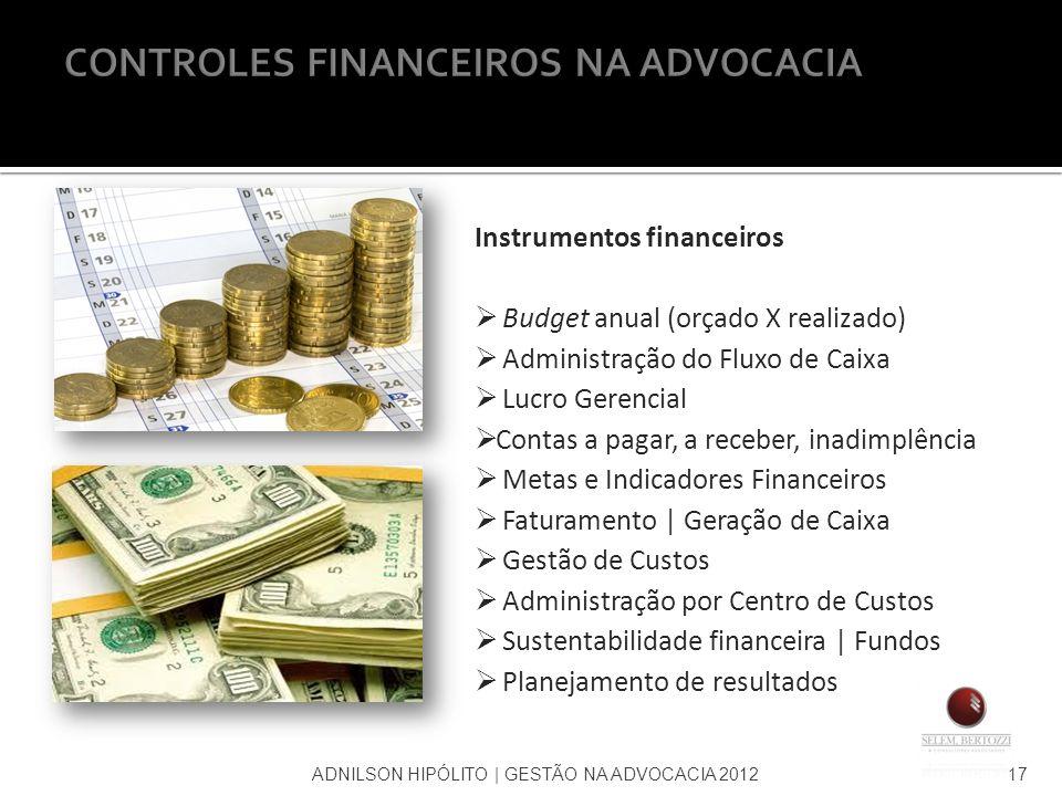CONTROLES FINANCEIROS NA ADVOCACIA