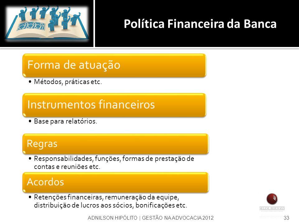 Política Financeira da Banca