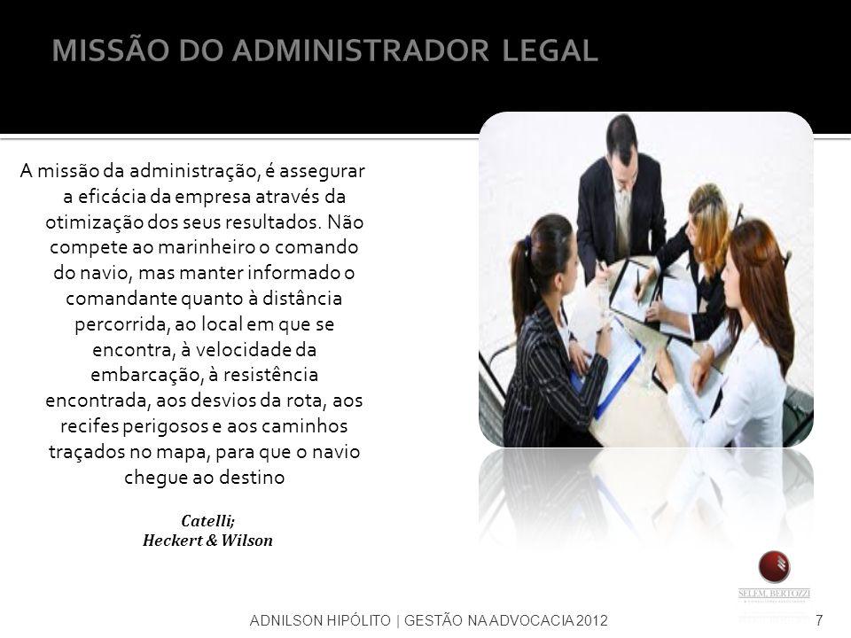 MISSÃO DO ADMINISTRADOR LEGAL