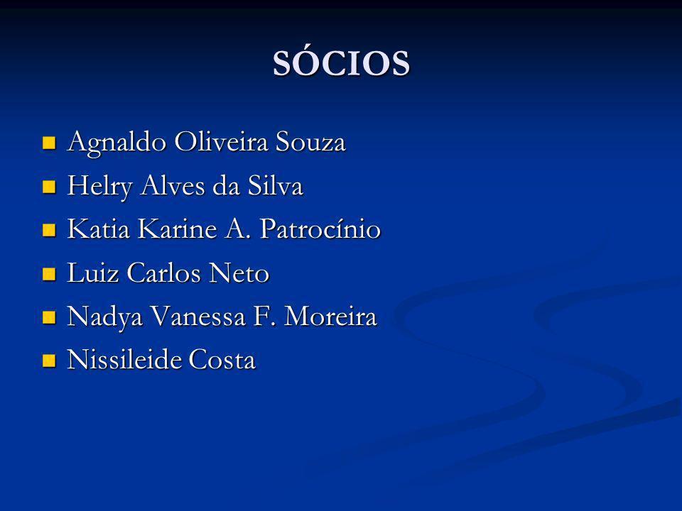SÓCIOS Agnaldo Oliveira Souza Helry Alves da Silva