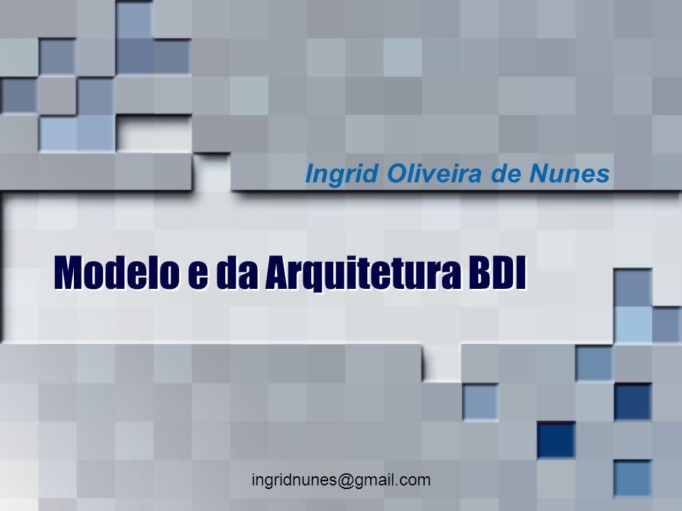 Modelo e da Arquitetura BDI